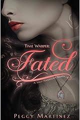 Time Warper: Fated: A Sage Hannigan Novel Paperback