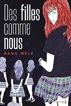 Des Filles comme nous (Fiction) (French Edition)