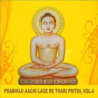 Prabhuji Aachi Lage Re Thari Pritdi, Vol. 4