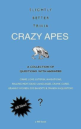 Slightly Better Trivia: Crazy Apes (English Edition)