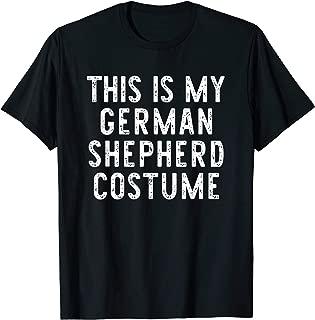 This Is My German Shepherd Dog Costume Halloween Lazy Easy T-Shirt