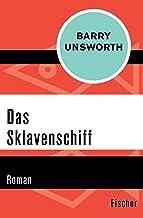 Das Sklavenschiff: Roman (German Edition)
