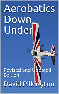 Aerobatics Down Under: Revised and Updated Edition (English
