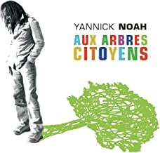 Best aux arbres citoyens yannick noah Reviews