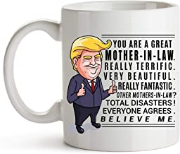 YouNique Designs Trump Mother in Law Mug, 11 Ounces, Funny Trump Coffee Mugs, Mother-in-law Cup from Daughter in Law