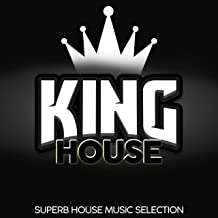 King House (Superb House Music Selection)