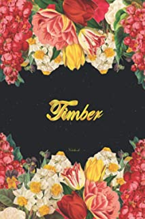 Timber Notebook: Lined Notebook / Journal with Personalized Name, & Monogram initial T on the Back Cover, Floral cover, Gi...