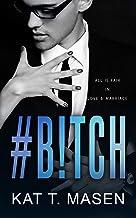 #B!TCH: An Office Romance (#Co-Worker Series Book 2)