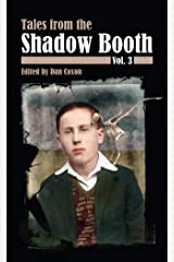 The Shadow Booth: Vol. 3 Kindle Edition