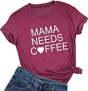 Mama Needs Coffee Shirt Women Funny Mom Life Short Sleeve Letter Printed Tee Gift Tops Graphic Casual