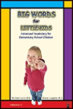 Big Words for Little Kids: Building vocabulary for children in elementary school