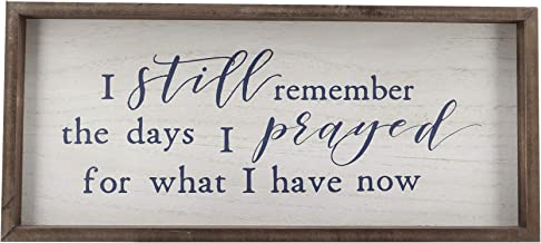 Paris Loft I Still Remember The Days I Prayed for What I Have Now Wood Framed Signs Wall..