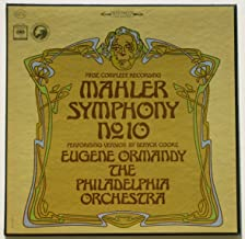 Mahler: Symphony No. 10 (First Complete Recording) / Eugene Ormandy, the Philadelphia Orchestry Performing Version By Deryck Cooke