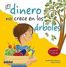 El dinero no crece en los árboles (Spanish Edition) (Life Lessons)