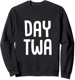 Best day twa sweatshirt Reviews