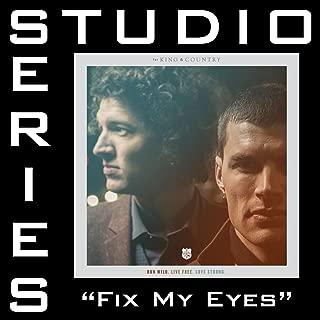 Fix My Eyes (Studio Series Performance Track)