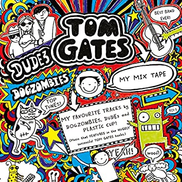 Tom Gates Mixtape
