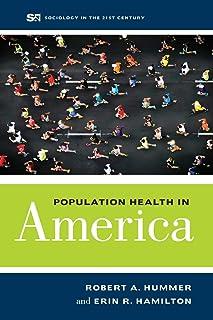 Population Health in America ( Sociology in the Twenty-First Century #5) (Volume 5)