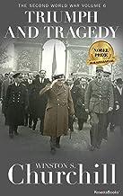 Triumph and Tragedy, 1953 (Winston S. Churchill The Second World Wa Book 6)