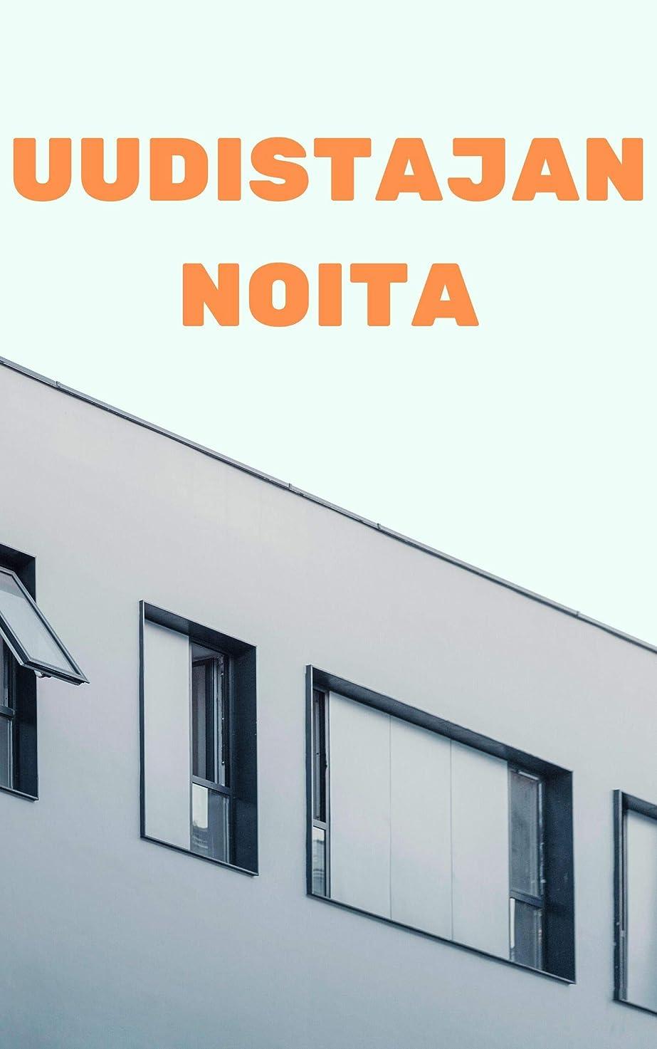 領事館尾エレベーターUudistajan noita (Finnish Edition)
