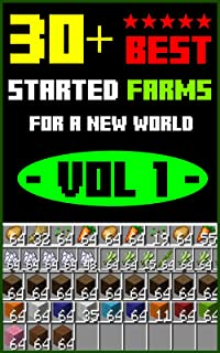 Minecraft: 30+ BEST Started FARMS For a New World - Vol 1: Build Hacks Redstone and Ideal Comic For Kids, Childen, Teen (F...