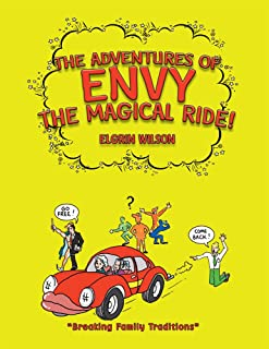The Adventures of Envy the Magical Ride! (English Edition)