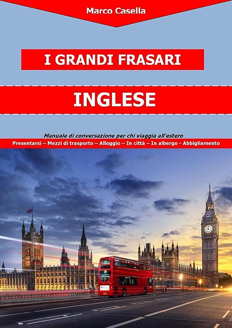 登録する一流遊具I Grandi Frasari - Inglese (Italian Edition)