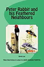 PETER RABBITand hisFEATHERED NEIGHBOURS