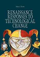 Renaissance Responses to Technological Change (English Edition)