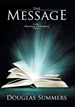 The Message: Restoring Christianity