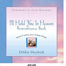 I'll Hold You in Heaven Remembrance Book
