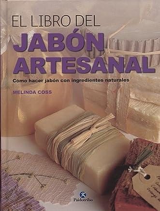 EL LIBRO DEL JABÓN ARTESANAL