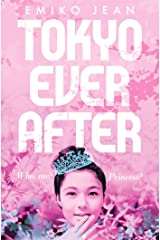 Tokyo Ever After Kindle Edition
