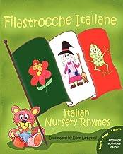 Filastrocche Italiane - Italian Nursery Rhymes (Italian Edition)