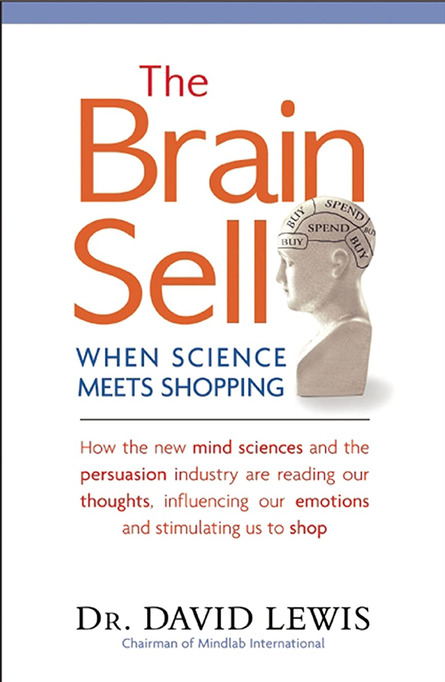 勧める測定可能自殺The Brain Sell: When Science Meets Shopping (English Edition)