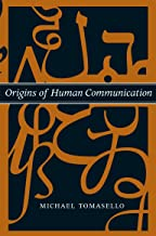 Origins of Human Communication (Jean Nicod Lectures) (English Edition)