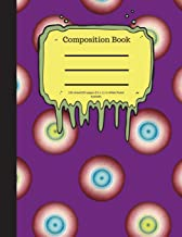 Composition Book 100 Sheet/200 Pages 8.5 X 11 In.-Wide Ruled- Eyeballs: Halloween Notebook for Kids - Student Journal - Sp...