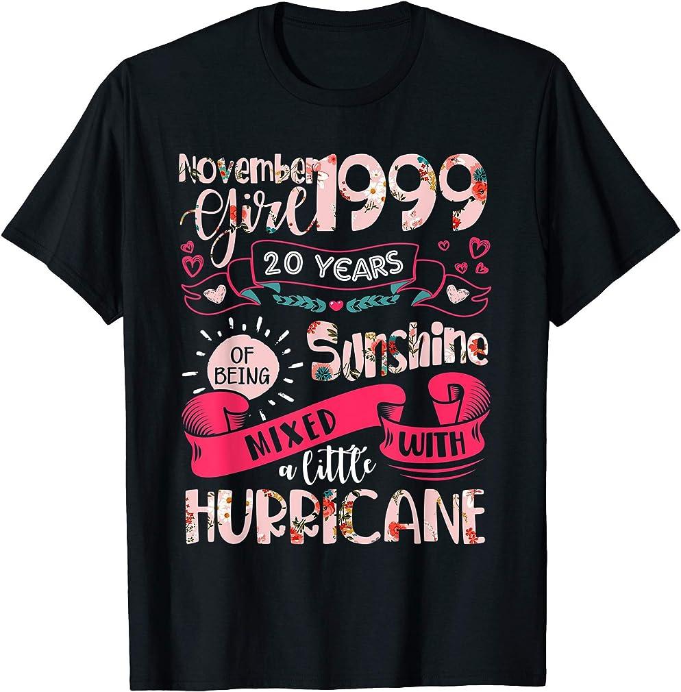 20th Birthday Gift For Women Girl Born In November 1999 T-shirt