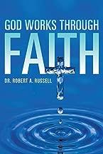 Best god works through faith Reviews