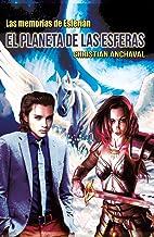 El Planeta de las Esferas (Las memorias de Esferián nº 1) (Spanish Edition)