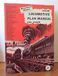 Railroad Model Craftsman Steam Locomotive Plan Manual and Album (Penn Craft Books Number 5)