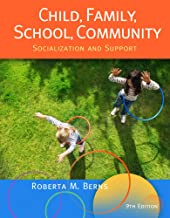 Cengage Advantage Books: Child, Family, School, Community: Socialization and Support