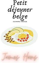 Petit déjeuner belge: cuisine facile