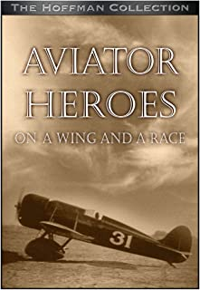 Aviator heroes: a wing and a race