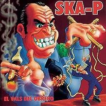 Best ska-p el vals del obrero Reviews