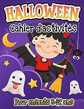 Halloween cahier d'activités pour enfants 8-12 ans: Mots mêlés , Labyrinthes, Sudoku, Trouve l'ombre, Jeux des différences...