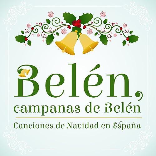 Belén, Campanas de Belén, Canciones de Navidad en España de Peña Flamenca Cultural Linense en Amazon Music - Amazon.es