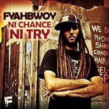 Ni Chance Ni Try + Singles