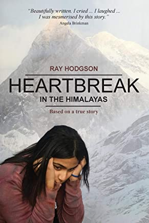 Heartbreak in the Himalayas