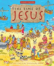 Look Inside the Time of Jesus: A Lift-the-Flap Discovery Book (Look Inside: A Lift-the-Flap Discovery Book)